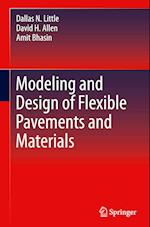 Modeling and Design of Flexible Pavements and Materials