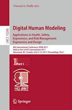 Digital Human Modeling. Applications in Health, Safety, Ergonomics, and Risk Management: Ergonomics and Design : 8th International Conference, DHM 201