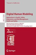 Digital Human Modeling. Applications in Health, Safety, Ergonomics, and Risk Management: Health and Safety : 8th International Conference, DHM 2017, H