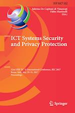 ICT Systems Security and Privacy Protection : 32nd IFIP TC 11 International Conference, SEC 2017, Rome, Italy, May 29-31, 2017, Proceedings