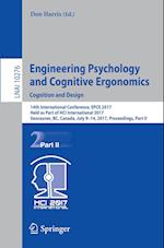 Engineering Psychology and Cognitive Ergonomics: Cognition and Design : 14th International Conference, EPCE 2017, Held as Part of HCI International 20