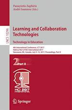 Learning and Collaboration Technologies. Technology in Education : 4th International Conference, LCT 2017, Held as Part of HCI International 2017, Van