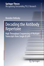 Decoding the Antibody Repertoire (Springer Theses)