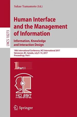 Human Interface and the Management of Information: Information, Knowledge and Interaction Design