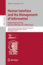 Human Interface and the Management of Information: Supporting Learning, Decision-Making and Collaboration : 19th International Conference, HCI Interna