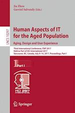 Human Aspects of IT for the Aged Population. Aging, Design and User Experience : Third International Conference, ITAP 2017, Held as Part of HCI Intern