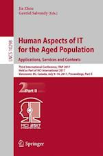 Human Aspects of IT for the Aged Population. Applications, Services and Contexts : Third International Conference, ITAP 2017, Held as Part of HCI Inte