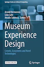 Museum Experience Design (Springer Series on Cultural Computing)