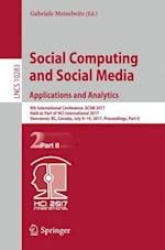 Social Computing and Social Media. Applications and Analytics : 9th International Conference, SCSM 2017, Held as Part of HCI International 2017, Vanco