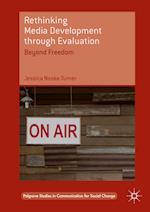 Rethinking Media Development through Evaluation (Palgrave Studies in Communication for Social Change)