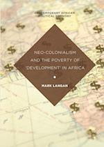 Neo-Colonialism and the Poverty of 'Development' in Africa (Contemporary African Political Economy)