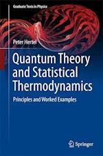 Quantum Theory and Statistical Thermodynamics (Graduate Texts in Physics)