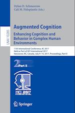 Augmented Cognition. Enhancing Cognition and Behavior in Complex Human Environments : 11th International Conference, AC 2017, Held as Part of HCI Inte