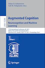 Augmented Cognition. Neurocognition and Machine Learning : 11th International Conference, AC 2017, Held as Part of HCI International 2017, Vancouver,