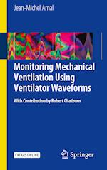 Monitoring Mechanical Ventilation Using Ventilator Waveforms