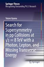 Search for Supersymmetry in pp Collisions at s = 8 TeV with a Photon, Lepton, and Missing Transverse Energy (Springer Theses)