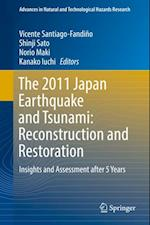 2011 Japan Earthquake and Tsunami: Reconstruction and Restoration (Advances In Natural And Technological Hazards Research)