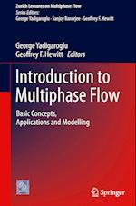 Introduction to Multiphase Flow (Zurich Lectures on Multiphase Flow)
