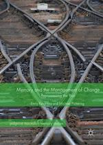 Memory and the Management of Change : Repossessing the Past