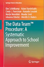 The Data Team Procedure: A Systematic Approach to School Improvement (Springer Texts in Education)