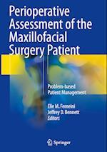 Perioperative Assessment of the Maxillofacial Surgery Patient