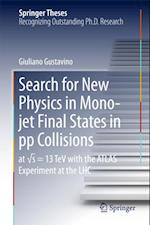 Search for New Physics in Mono-jet Final States in pp Collisions (Springer Theses)