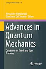 Advances in Quantum Mechanics : Contemporary Trends and Open Problems