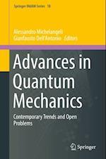 Advances in Quantum Mechanics