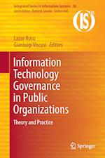 Information Technology Governance in Public Organizations (Integrated Series in Information Systems, nr. 38)