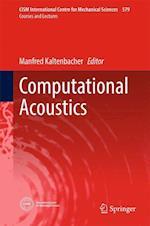 Computational Acoustics (CISM International Centre for Mechanical Sciences, nr. 579)