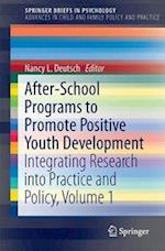 After-School Programs to Promote Positive Youth Development (SpringerBriefs in Psychology)