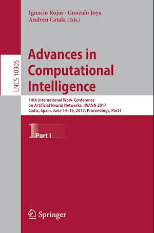 Advances in Computational Intelligence : 14th International Work-Conference on Artificial Neural Networks, IWANN 2017, Cadiz, Spain, June 14-16, 2017,