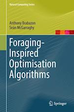 Foraging-Inspired Optimisation Algorithms (Natural Computing Series)
