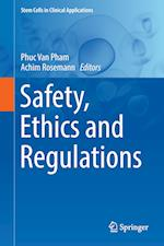 Safety, Ethics and Regulations