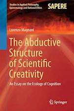 The Abductive Structure of Scientific Creativity : An Essay on the Ecology of Cognition