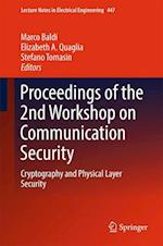 Proceedings of the 2nd Workshop on Communication Security (Lecture Notes in Electrical Engineering, nr. 447)