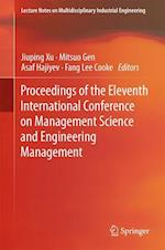 Proceedings of the Eleventh International Conference on Management Science and Engineering Management (Lecture Notes on Multidisciplinary Industrial Engineering)