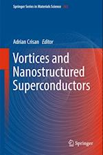 Vortices and Nanostructured Superconductors (SPRINGER SERIES IN MATERIALS SCIENCE)
