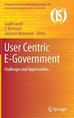 User Centric E-Government : Challenges and Opportunities