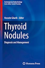 Thyroid Nodules (CONTEMPORARY ENDOCRINOLOGY)