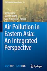 Air Pollution in Eastern Asia: An Integrated Perspective (ISSI Scientific Report Series, nr. 16)