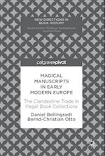 Magical Manuscripts in Early Modern Europe (New Directions in Book History)