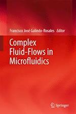 Complex Fluid-Flows in Microfluidics
