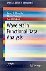 Wavelets in Functional Data Analysis (Springerbriefs in Mathematics)
