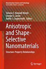 Anisotropic and Shape-Selective Nanomaterials (Nanostructure Science and Technology)