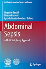 Abdominal Sepsis (Hot Topics in Acute Care Surgery and Trauma)