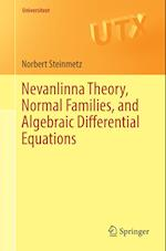 Nevanlinna Theory, Normal Families, and Algebraic Differential Equations (Universitext)