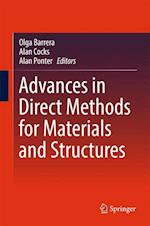 Advances in Direct Methods for Materials and Structures