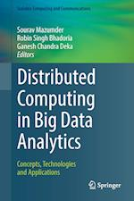 Distributed Computing in Big Data Analytics (Scalable Computing and Communications)