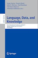 Language, Data, and Knowledge : First International Conference, LDK 2017, Galway, Ireland, June 19-20, 2017, Proceedings